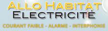 Allo Habitat électricité: Courant faible Alarme Interphonie Electricien Devis électrique
